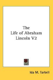 Cover of: The Life of Abraham Lincoln V2