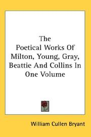Cover of: The Poetical Works Of Milton, Young, Gray, Beattie And Collins In One Volume