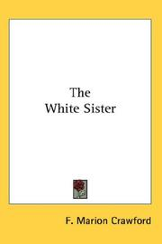 Cover of: The White Sister | Francis Marion Crawford