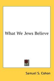 Cover of: What We Jews Believe