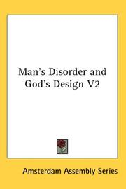 Cover of: Man's Disorder and God's Design V2