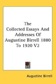 Cover of: The Collected Essays And Addresses Of Augustine Birrell 1880 To 1920 V2