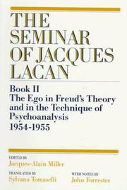 Cover of: The Seminar of Jacques Lacan: Book II: The Ego in Freud's Theory and in the Technique of Psychoanalysis 1954-1955 (Seminar of Jacques Lacan)