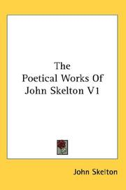 Cover of: The Poetical Works Of John Skelton V1 | John Skelton