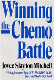 Cover of: Winning the Chemo Battle | Joyce Slayton Mitchell