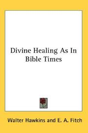 Cover of: Divine Healing As In Bible Times