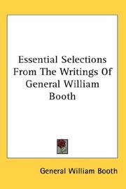 Cover of: Essential Selections From The Writings Of General William Booth