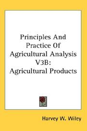 Cover of: Principles And Practice Of Agricultural Analysis V3B