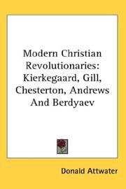 Cover of: Modern Christian Revolutionaries | Attwater, Donald