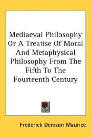 Cover of: Mediaeval philosophy; or, a treatise of moral and metaphysical  philosophy from the fifth to the fourteenth century