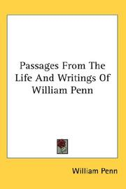 Cover of: Passages From The Life And Writings Of William Penn