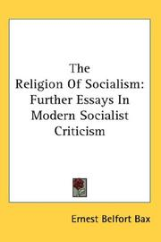 Cover of: The religion of socialism: being essays in modern socialist criticism.