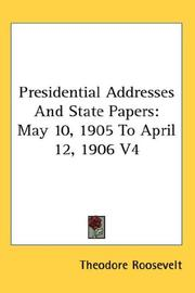 Cover of: Presidential Addresses And State Papers