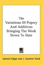 Cover of: The Variations Of Popery And Additions Bringing The Work Down To Date