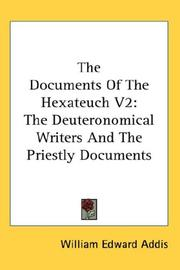 Cover of: The Documents Of The Hexateuch V2: The Deuteronomical Writers And The Priestly Documents