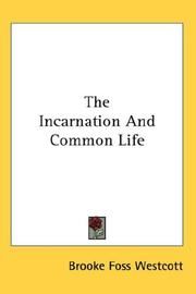 Cover of: The Incarnation And Common Life