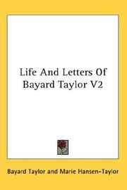 Cover of: Life And Letters Of Bayard Taylor V2