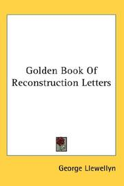 Cover of: Golden Book Of Reconstruction Letters