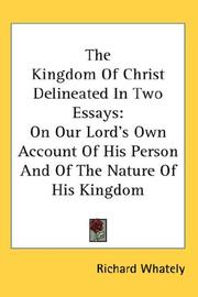 Cover of: The Kingdom of Christ Delineated in Two Essays