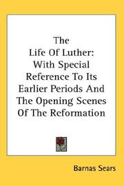Cover of: The Life Of Luther | Barnas Sears