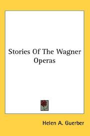 Cover of: Stories Of The Wagner Operas