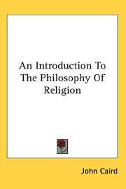 Cover of: An Introduction To The Philosophy Of Religion | John Caird