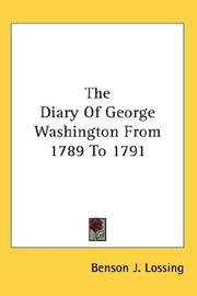Cover of: The Diary Of George Washington From 1789 To 1791