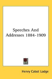 Cover of: Speeches And Addresses 1884-1909