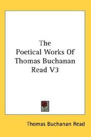 Cover of: The Poetical Works Of Thomas Buchanan Read V3