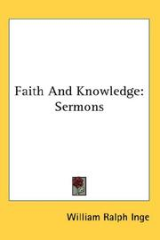 Cover of: Faith and knowledge: sermons