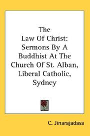 Cover of: The Law Of Christ | C. Jinarajadasa