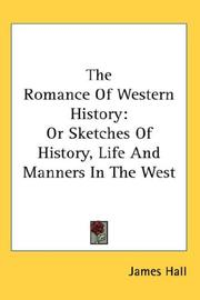 Cover of: The Romance Of Western History | James Hall