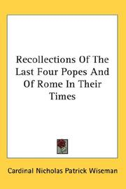 Cover of: Recollections Of The Last Four Popes And Of Rome In Their Times