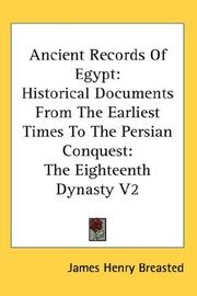 Ancient Records Of Egypt: Historical Documents From The Earliest Times To The Persian Conquest