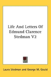 Cover of: Life And Letters Of Edmund Clarence Stedman V2 | Laura Stedman