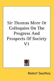 Cover of: Sir Thomas More Or Colloquies On The Progress And Prospects Of Society V1