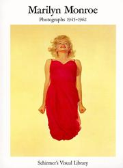 Cover of: Marilyn Monroe: Photographs 1945-1962 (Schirmer's Visual Library)