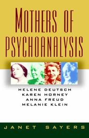 Mothers of Psychoanalysis by Janet Sayers