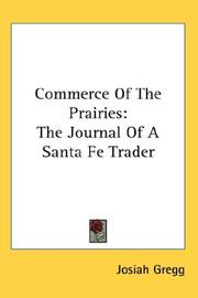 Cover of: Commerce Of The Prairies | Josiah Gregg