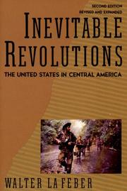 Cover of: Inevitable revolutions: the United States in Central America