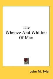 Cover of: The Whence And Whither Of Man