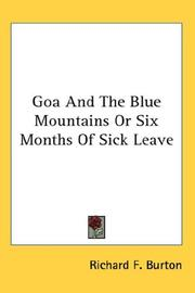 Cover of: Goa And The Blue Mountains Or Six Months Of Sick Leave | Sir Richard Burton
