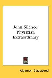 John Silence by Algernon Blackwood