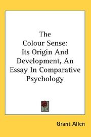 Cover of: The colour-sense: its origin and development : an essay in comparative psychology