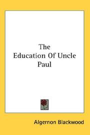 Cover of: The education of Uncle Paul