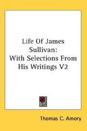 Cover of: Life Of James Sullivan | Thomas C. Amory