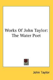 Cover of: Works Of John Taylor | John Taylor