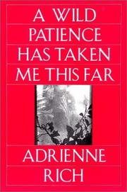 Cover of: A wild patience has taken me this far