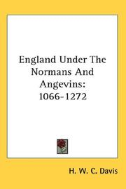 Cover of: England Under The Normans And Angevins | H. W. C. Davis