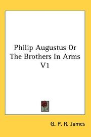 Cover of: Philip Augustus Or The Brothers In Arms V1